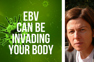 Could EBV Be the Cause of Symptoms? | gayleswellness com